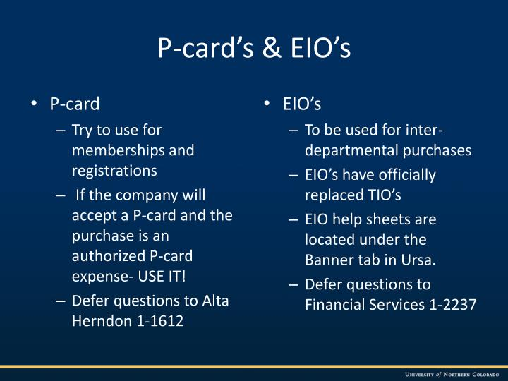 P-card's & EIO's