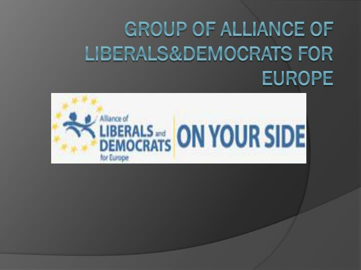 Group of Alliance of Liberals&Democrats for Europe