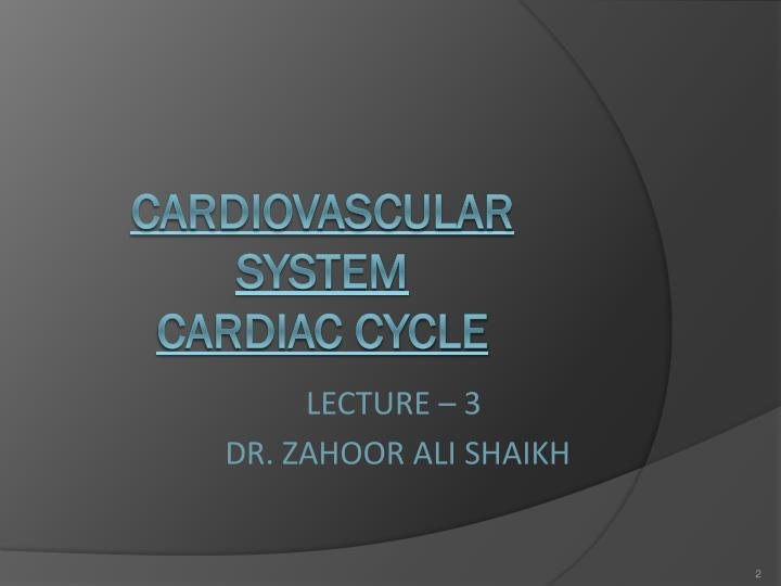 Cardiovascular system cardiac cycle