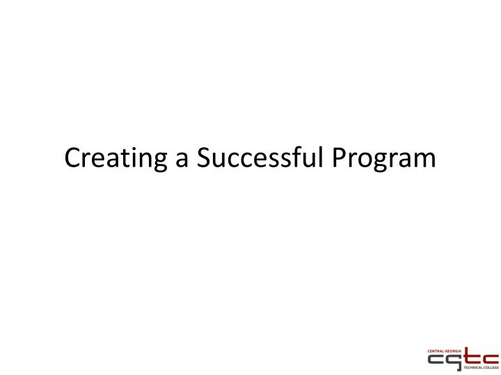 Creating a Successful Program