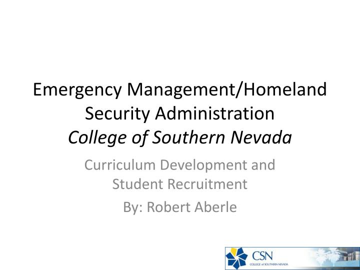 Emergency Management/Homeland Security Administration