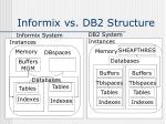informix vs db2 structure