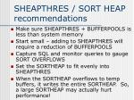 sheapthres sort heap recommendations