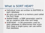 what is sort heap