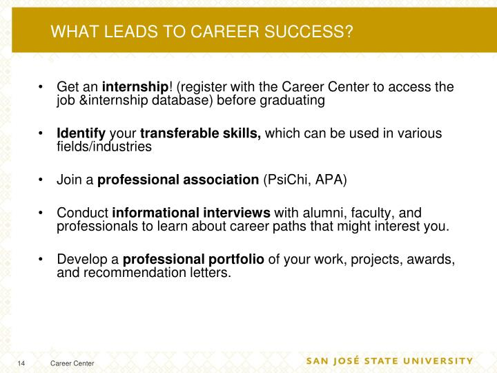 WHAT LEADS TO CAREER SUCCESS?