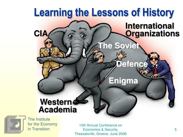 Learning the Lessons of History