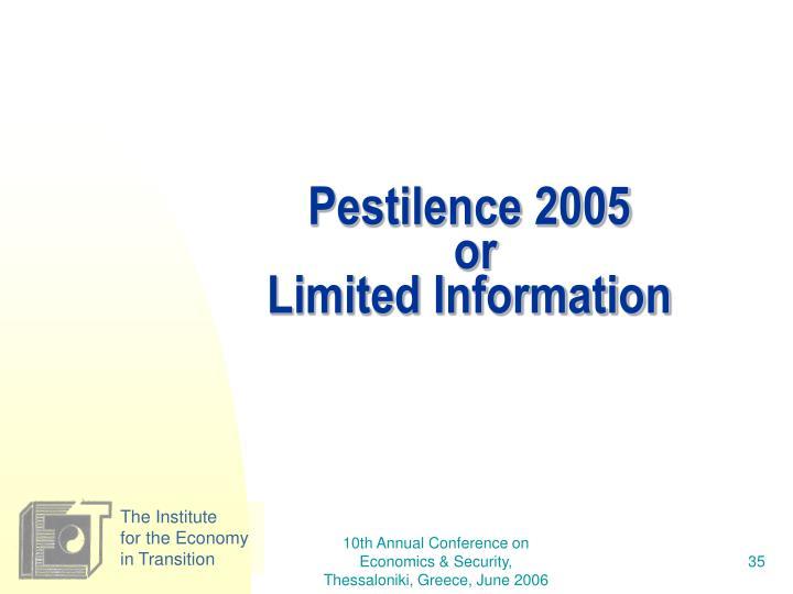 Pestilence 2005