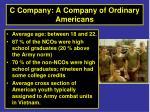 c company a company of ordinary americans