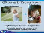 cdr access for decision makers
