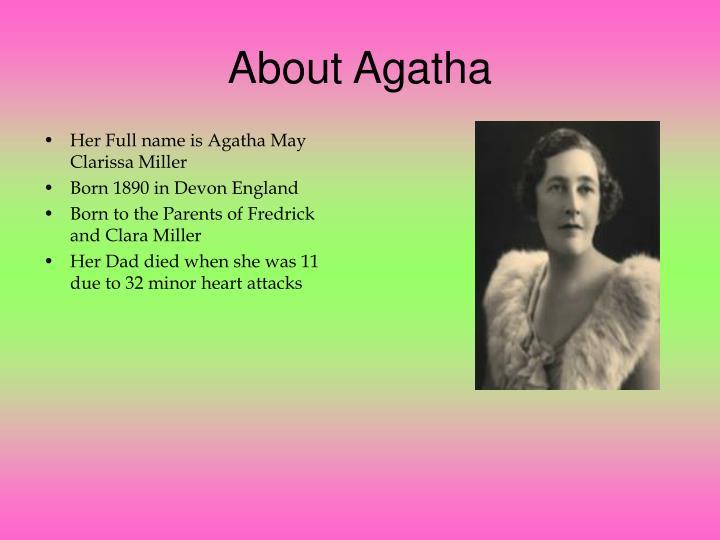 About Agatha
