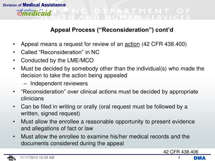 "Appeal Process (""Reconsideration"") cont'd"