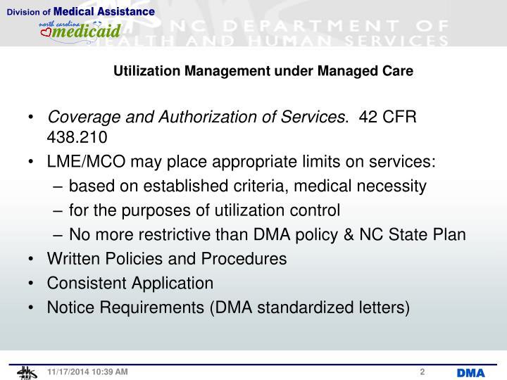 Utilization management under managed care