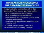 transaction processing the data processing cycle