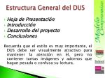 estructura general del dus