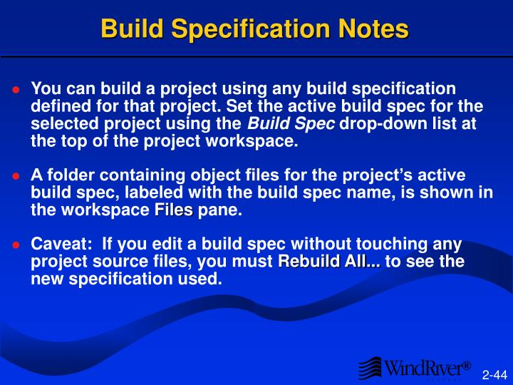 Build Specification Notes