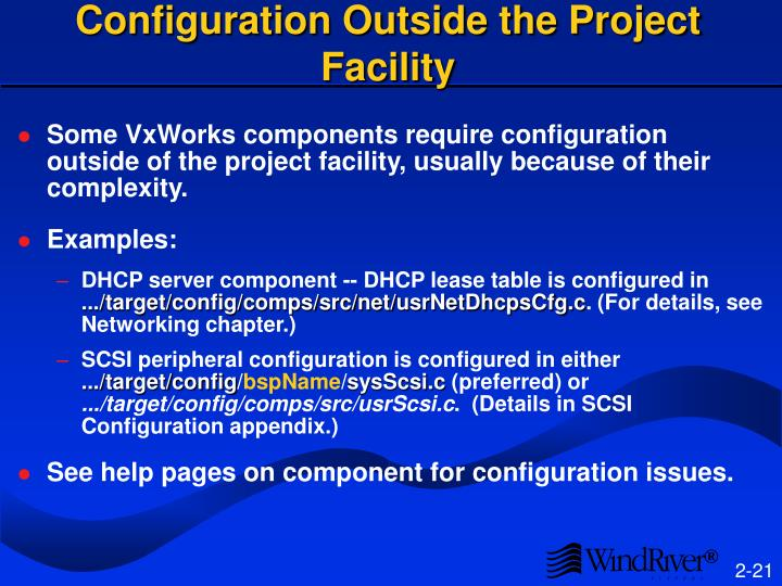 Configuration Outside the Project Facility