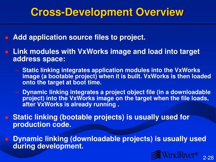 Cross-Development Overview