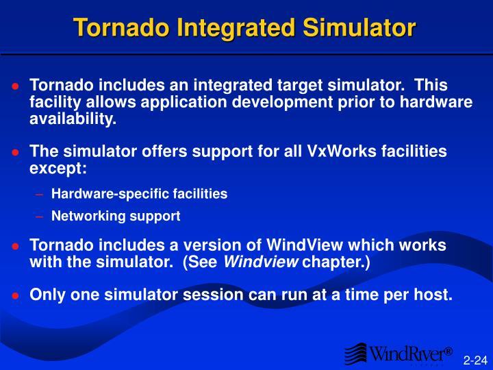 Tornado Integrated Simulator