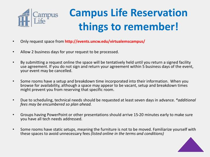 Campus Life Reservation things to remember!