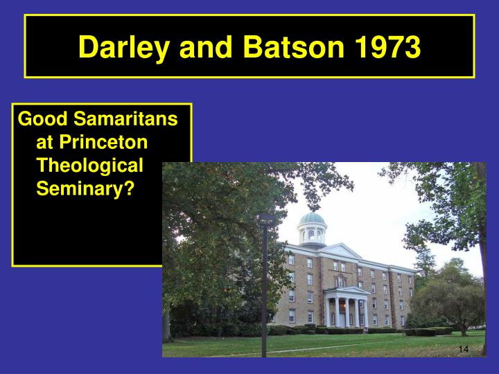 Darley and Batson 1973