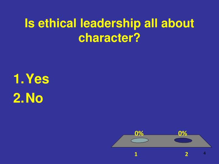 Is ethical leadership all about character?