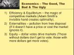 economics the good the bad the ugly
