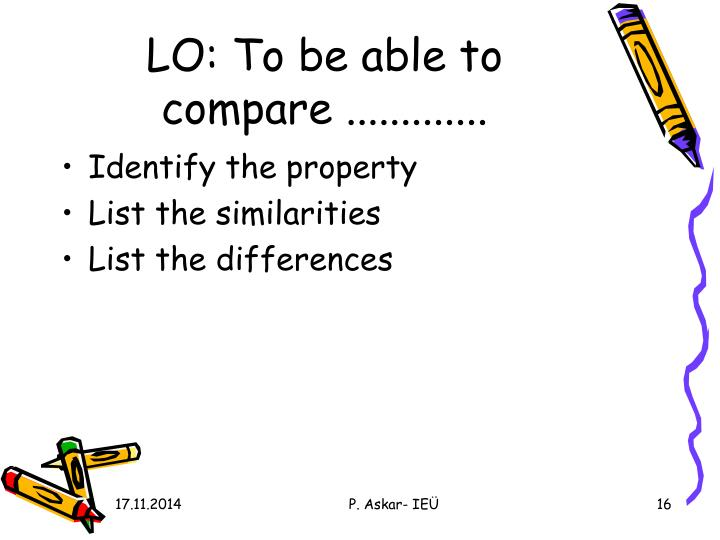 LO: To be able to compare .............