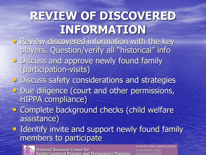 REVIEW OF DISCOVERED INFORMATION