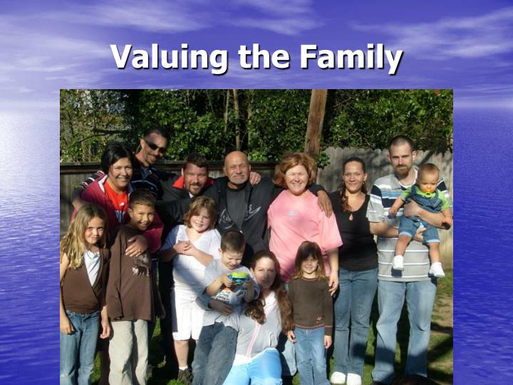 Valuing the family