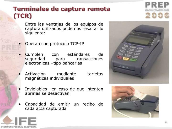 Terminales de captura remota (TCR)