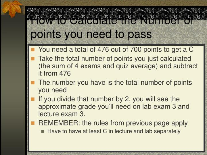 How to calculate the number of points you need to pass