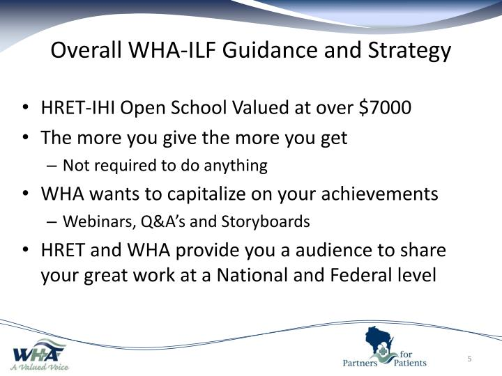 Overall WHA-ILF Guidance and Strategy
