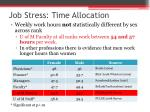 job stress time allocation