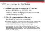 wfc activities in 2008 09