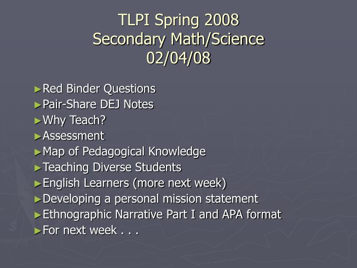 Tlpi spring 2008 secondary math science 02 04 08