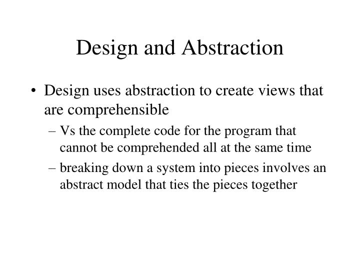 Design and Abstraction