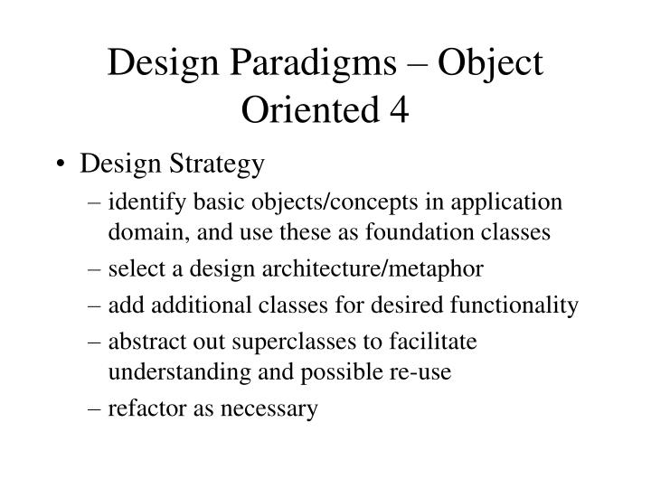 Design Paradigms – Object Oriented 4