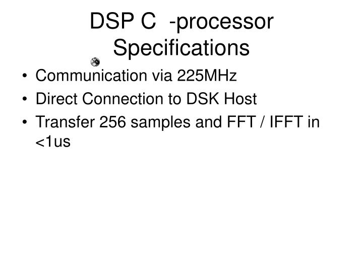 DSP C  -processor Specifications