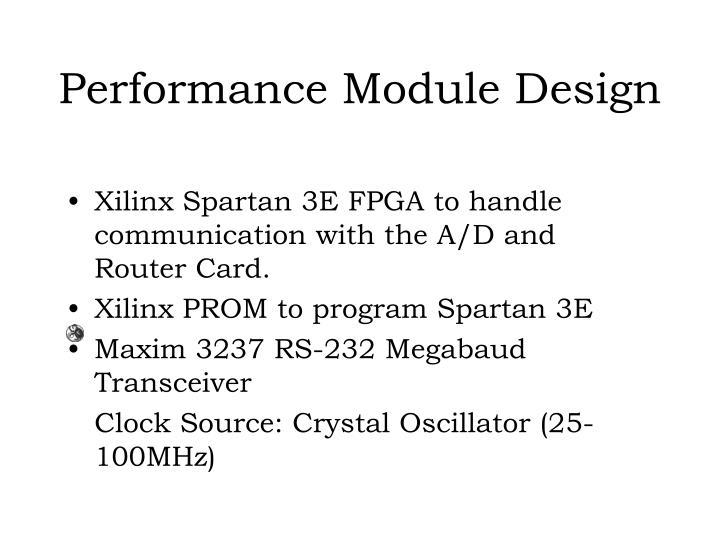 Performance Module Design