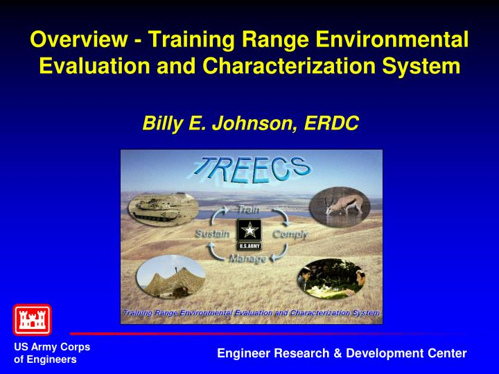 Overview training range environmental evaluation and characterization system