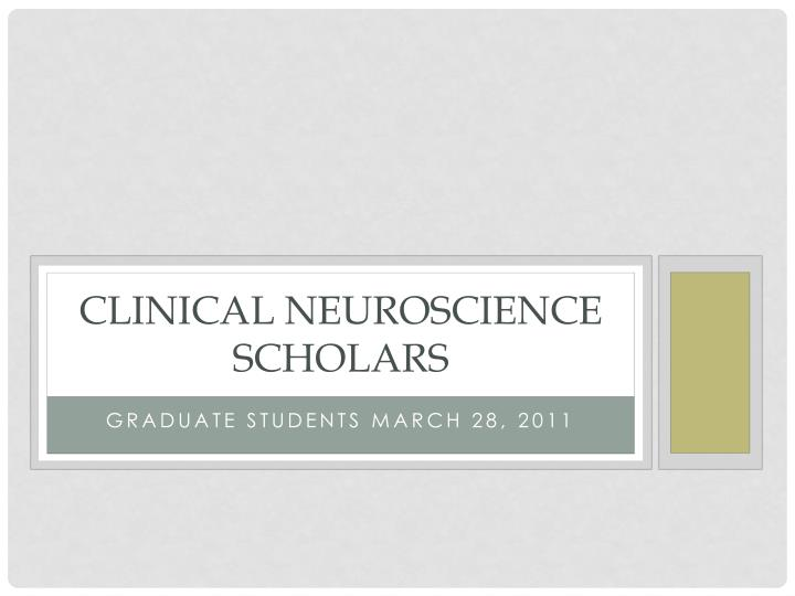 clinical neuroscience scholars n.