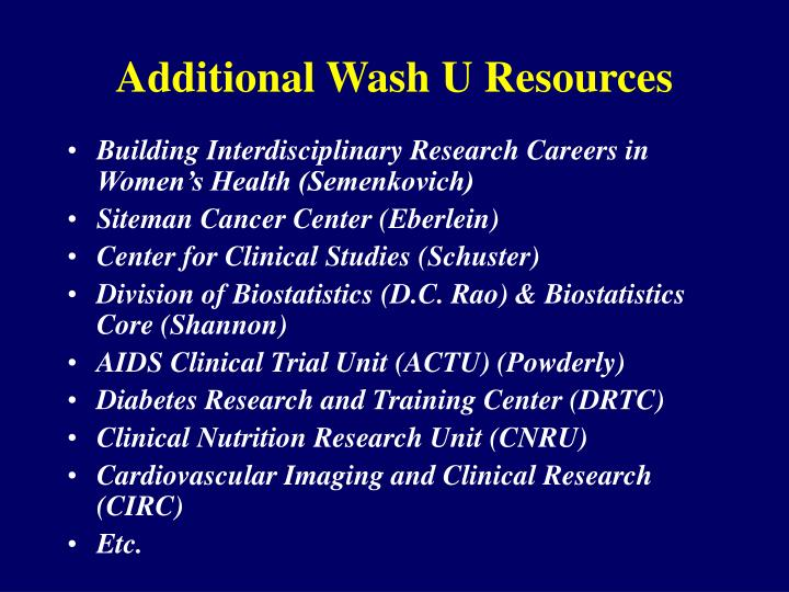 Additional Wash U Resources