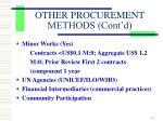 other procurement methods cont d