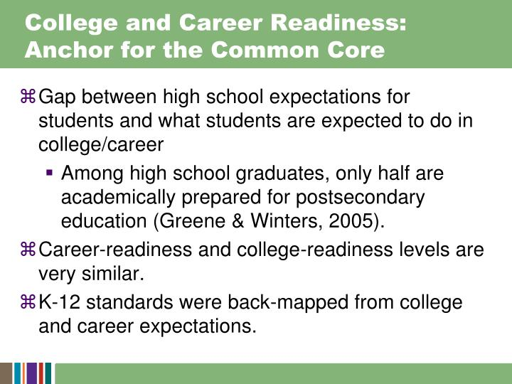 College and career readiness anchor for the common core