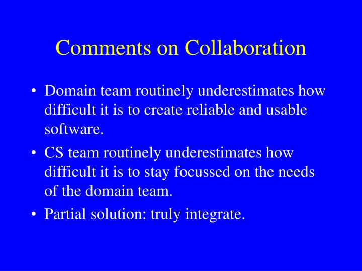 Comments on Collaboration