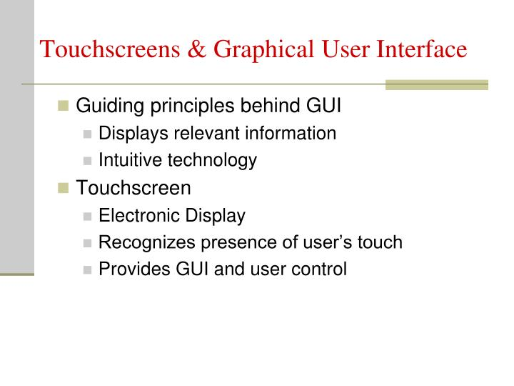 Touchscreens graphical user interface