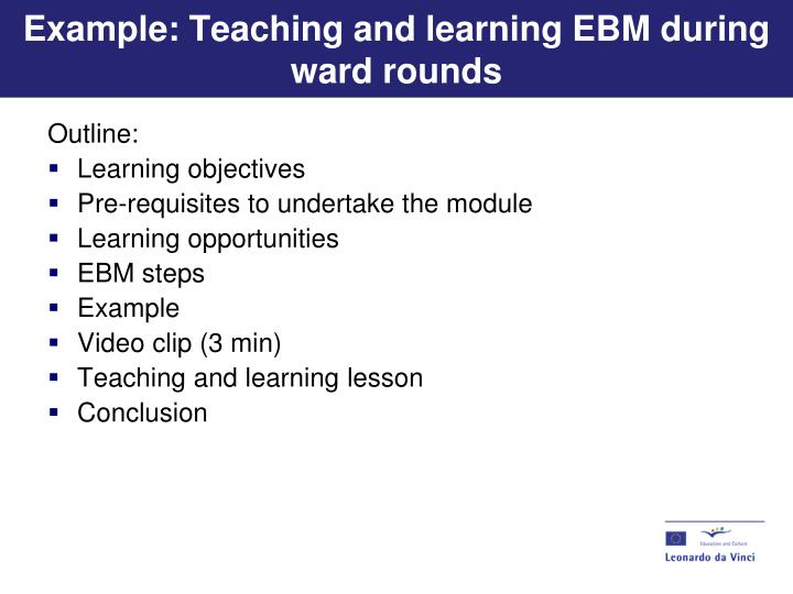 Example: Teaching and learning EBM during ward rounds