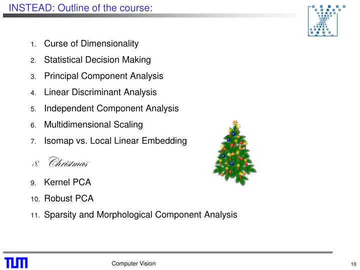INSTEAD: Outline of the course: