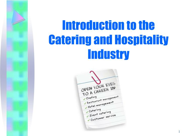 PPT - Introduction to the Catering and Hospitality Industry