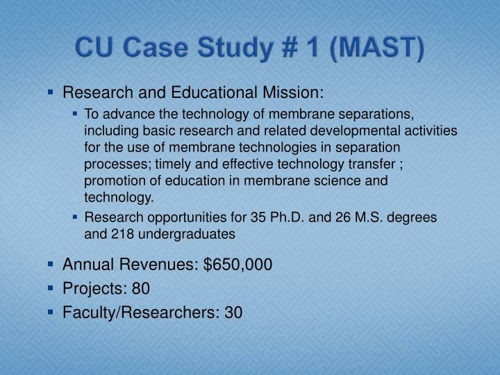 CU Case Study # 1 (MAST)